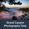 GRAND CANYON PHOTOGRAPHY CLUB