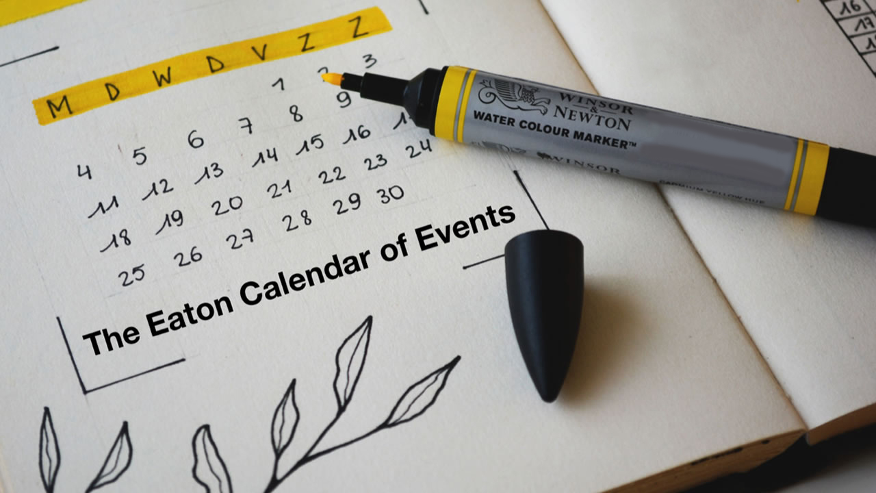 The Eaton Calendar – April 30
