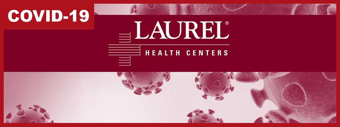 COVID-19: Laurel Health