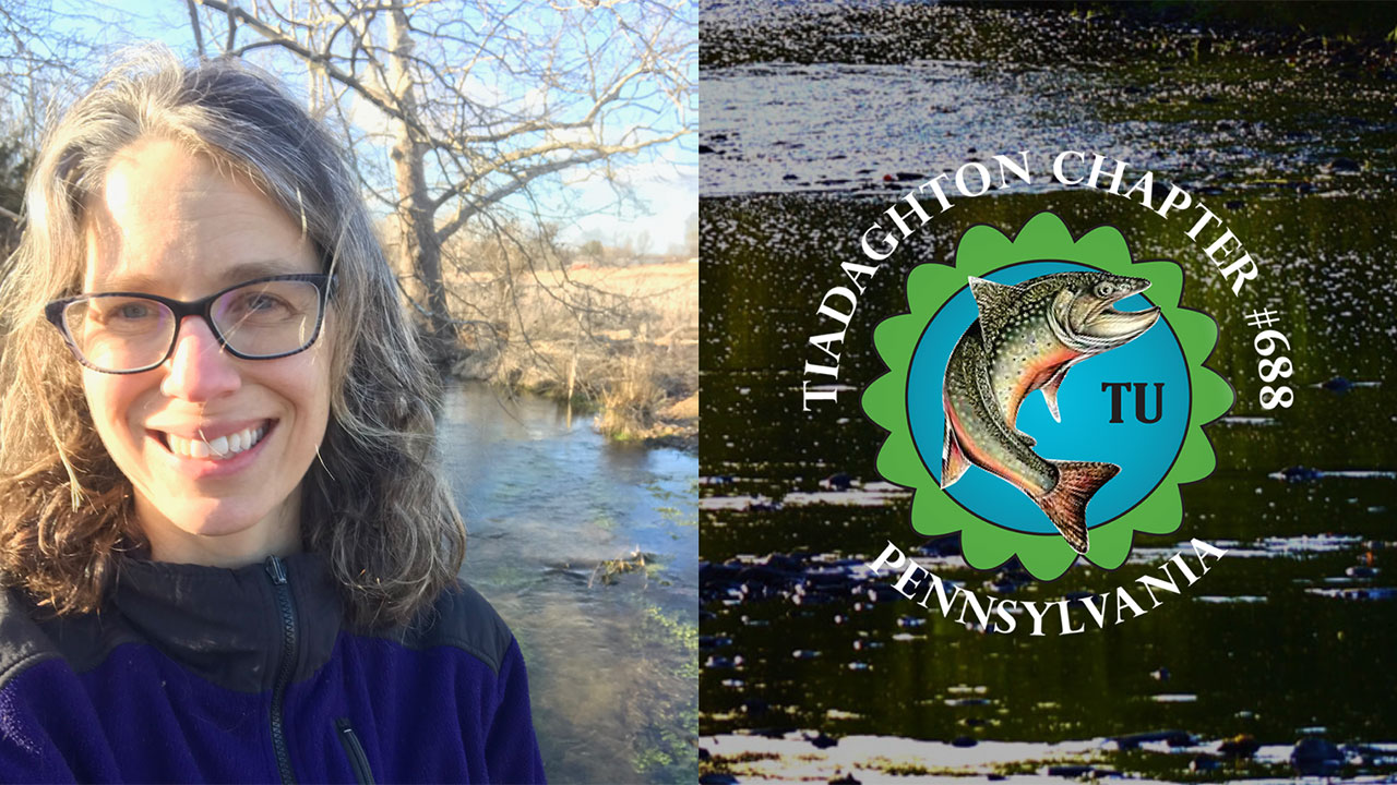 Trout Unlimited Tiadaghton Chapter #688 To Meet In Person Tuesday, Sept. 7